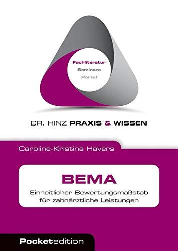 BEMA: Einheitlicher Bewertungsmaßstab für zahnärztliche Leistungen (Dr. Hinz Praxis & Wissen Pocket)