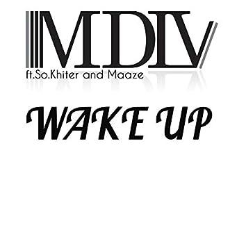 Wake Up (feat. So.Khiter, Maaze)