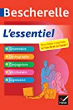 Bescherelle L'essentiel : Tout-en-un sur la langue française (Tous publics)