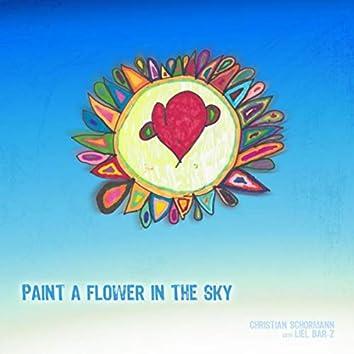 Paint a Flower in the Sky (feat. Liel Bar-Z)