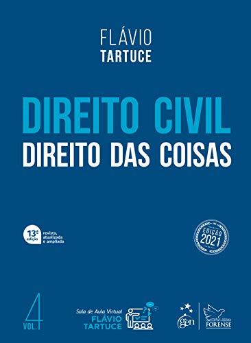 Direito Civil - Direito das Coisas - Vol. 4: Volume 4