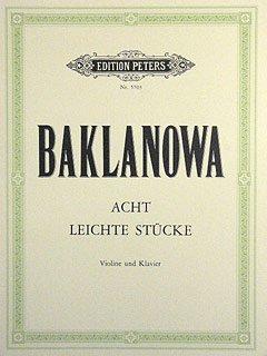 8 LEICHTE STUECKE - arrangiert für Violine - Klavier [Noten / Sheetmusic] Komponist: BAKLANOWA NATALJA