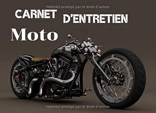 Carnet d'Entretien Moto: Carnet d'entretien Moto, Scooter, Maxi Scooter | Format 20,96 x 15,24 cm, 130 Pages | Utile pour avoir l'historique des maintenances |