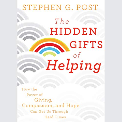 The Hidden Gifts of Helping cover art