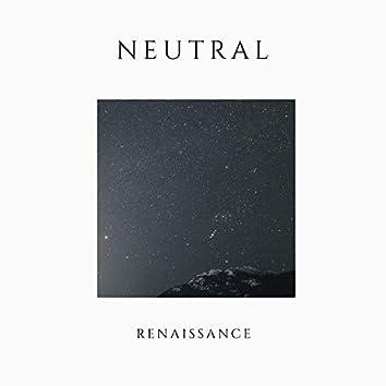 # 1 Album: Neutral Renaissance