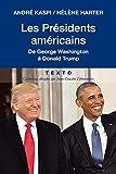 Les Présidents américains de George Washington à Donald Trump (Texto)