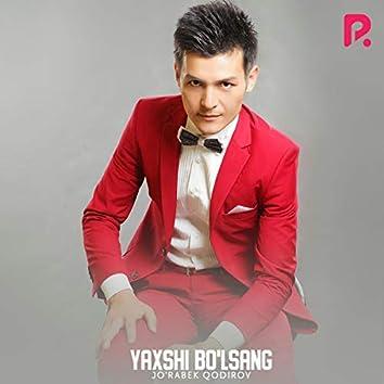 Yaxshi Bo'lsang