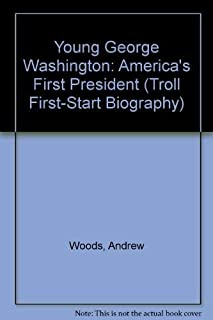 Young George Washington: America's First President (A Troll First-Start Biography)