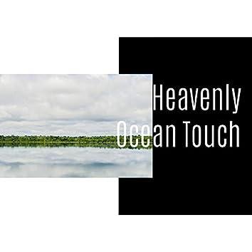 Heavenly Ocean Touch