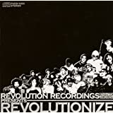 REVOLUTION RECORDINGS presents REVOLUTIONIZE