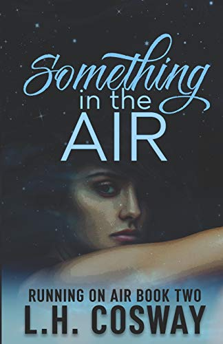 Something in the Air: 2 (Running on Air)