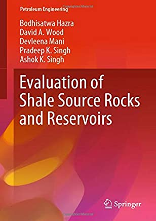 Evaluation of Shale Source Rocks and Reservoirs
