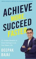 Achieve More, Succeed Faster: 31 Hidden Benefits of Direct Selling to Live Your Dream Life