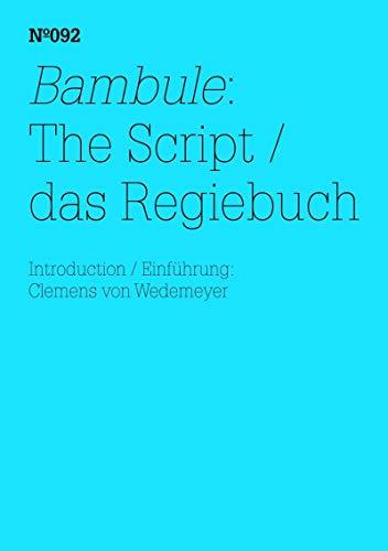 Bambule: Das Regiebuch: Einführung: Clemens von Wedemeyer(dOCUMENTA (13): 100 Notes - 100 Thoughts, 100 Notizen - 100 Gedanken # 092) (E-Books 1)
