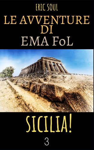 Le Avventure di Ema FoL: Sicilia!
