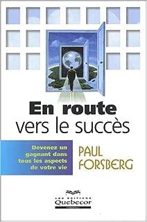 En route vers le succès