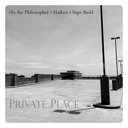 iYo the Philosopher feat. Haikoo & Supr Badd