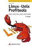 Linux-Unix-Profitools . awk, sed, yacc und make (Open Source Library)