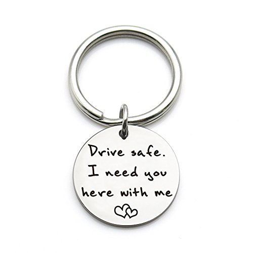 XYBAGS Drive Safe I Need You Here With Me, New Driver Gift for Her or Him, Trucker Husband Boyfriend Keychain Gifts