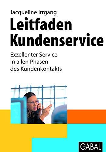 Leitfaden Kundenservice: Exzellenter Service in allen Phasen des Kundenkontakts (Whitebooks)