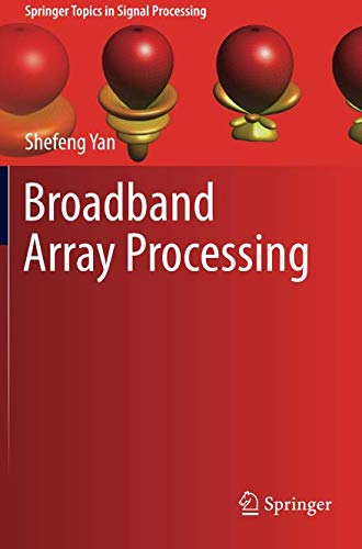 Broadband Array Processing (Springer Topics in Signal Processing)