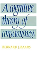 A Cognitive Theory of Consciousness