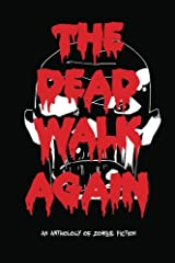 The Dead Walk Again (Volume 1) Paperback