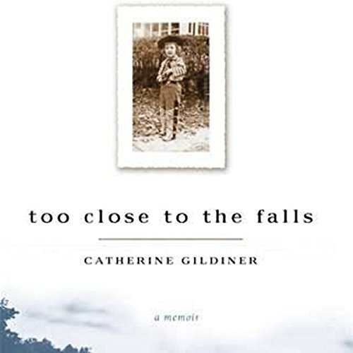Too Close to the Falls audiobook cover art