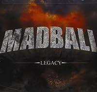 Legacy by MADBALL (2005-08-02)
