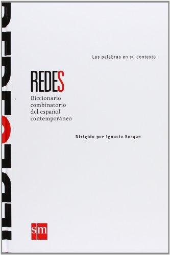 REDES Diccionario combinatorio del español contemporáneo