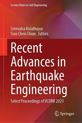 Recent Advances in Earthquake Engineering: Select Proceedings of VCDRR 2021 (Lecture Notes in Civil Engineering, 175)