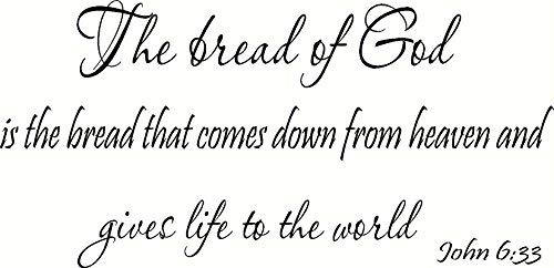 Muurstickers muurschilderingen Johannes 6:33 Het brood van God is het brood dat uit de hemel komt en het leven geeft aan het World Home Decor Wall Decal Gift