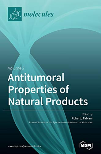 Antitumoral Properties of Natural Products: Volume 2