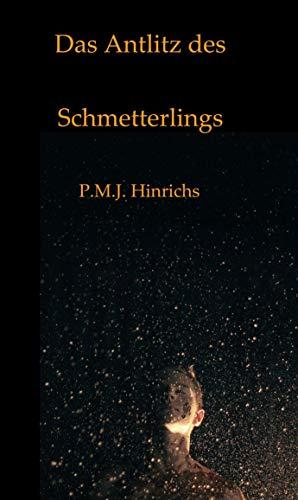 Das Antlitz des Schmetterlings (German Edition)