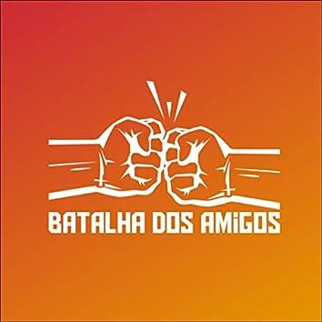 Batalha dos Amigos, 2ª Ed.