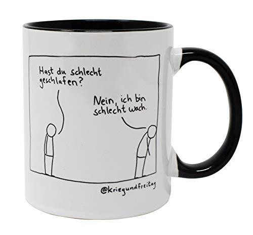 Krieg und Freitag Tasse - Schlecht wach   Innen & Henkel schwarz   Premium Kaffeebecher