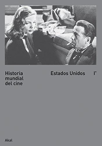 Historia mundial del cine I: Estados Unidos I: 1