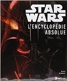 Star Wars, l'encyclopédie absolue de Ryder Windham ( 3 octobre 2012 )