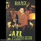 Brillant, Dany - Jazz... De St-Germain-des-prés à la Nouvelle Orléans [Francia] [DVD]