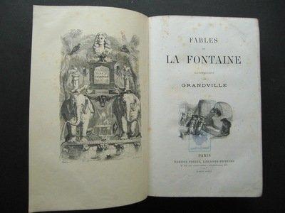 Fables de La Fontaine. Illustrations par Grandville.