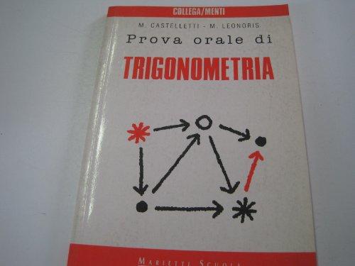 Prova orale di trigonometria (Collega/menti. Guide preparazione alla maturità)