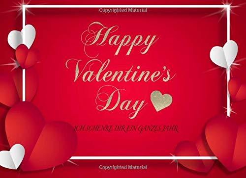 Happy Valentine´s Day: 12 farbige Gutscheine für jeden Monat I ein ganzes Jahr Freude schenken I Gutscheinheft zum ausfüllen I hochwertiger Farbdruck ... sehr persönliches Geschenk zum Valentinstag