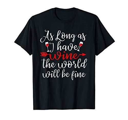 Regalo para los amantes del vino con frase divertida Camiseta