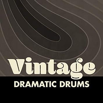 Vintage Dramatic Drums