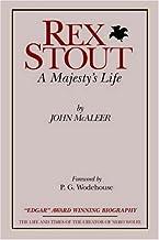 Rex Stout: A Majesty's Life-Millennium Edition