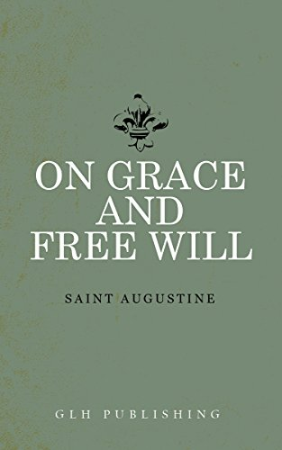On Grace and Free Will (English Edition)