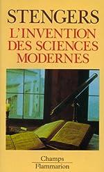 L'invention des sciences modernes d'Isabelle Stengers