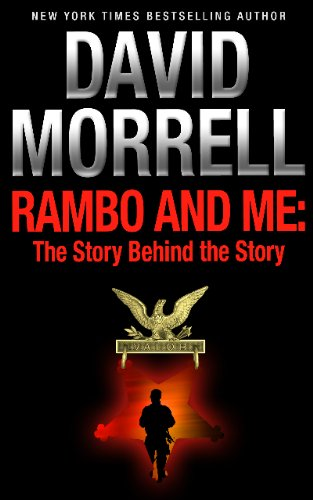 Rambo and Me: The Story Behind the Story, an essay (English Edition)
