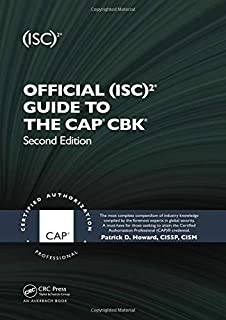 Official (ISC)2® Guide to the CAP® CBK® ((ISC)2 Press)