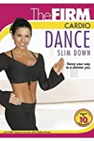 The Firm Cardio Dance Slim Down